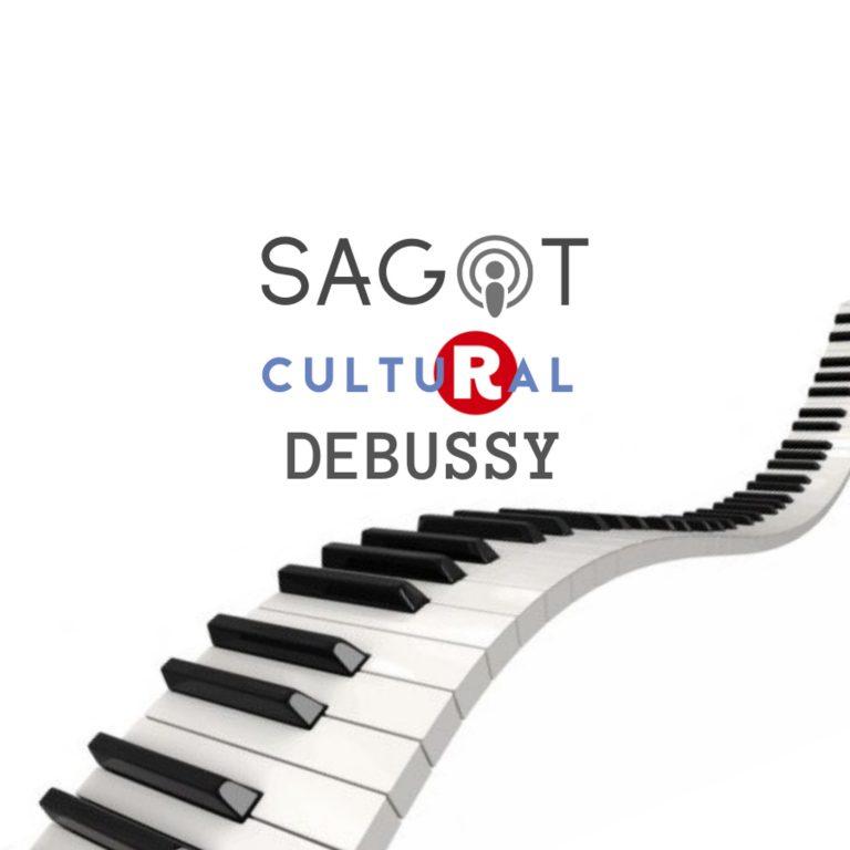 Sagot Cultural: Claude Debussy (II)