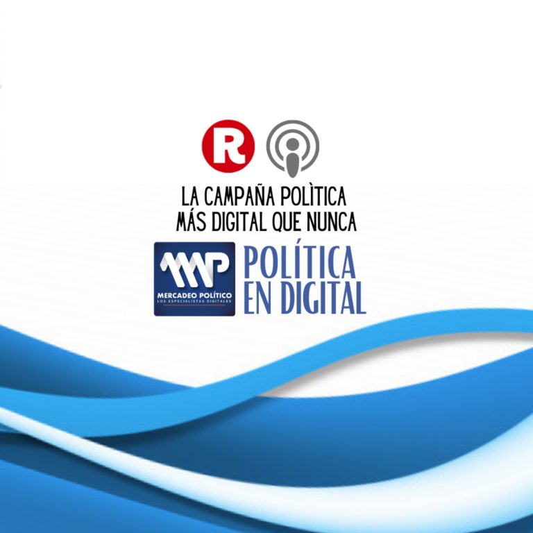 Mercadeo Digital: La campaña polìtica más digital que nunca